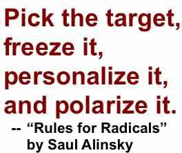 Alinsky Rule #13