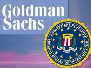 Goldman Sachs FBI DOJ