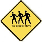Greater Good Sign