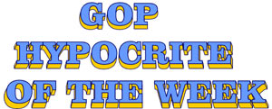 GOP Hypocrite otW